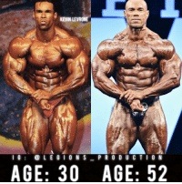 "Bodies , Clothes, and Facebook: KEVIN LEVRONE  P R O D U C T I O N  I G  L E G I O N S  AGE: 30 AGE: 52 🔥😳KEVIN LEVRONE! Founder 👉: @king_khieu. Massive 🙏 respect for this guy! From 30 years old to 52 years old. Thoughts? 🤔Opinions? What do you guys think? COMMENT BELOW! Athlete: @kevinlevrone. TAG SOMEONE who needs to lift! _________________ Looking for new gym clothes? Use our 10% discount code: LEGIONS10🔑for Ape Athletics (@apeathletics) 🦍 fitness apparel! The link is in our 👆 bio! _________________ Check out our principal account: @fitness_legions for the best fitness and nutrition information! Like✅ us on Facebook👉: ""Legions Production"" for a chance at having a shoutout. @legions_production🏆🏆🏆. . . . . . . . fitness fitnessmotivation fitnessmodel fitnessgirl fitnessjourney fitnesslife fitnessblogger fitnessfirst fitnesscoach fitnessphysique fitnesslifestyle fitgirls fitlife fitgirl fitmom fitguys fit fitfam fitjourney fitfreak fitstagram fitnessinspiration fitnessgoals fitgoals bodygoals body stronger strong health workout"
