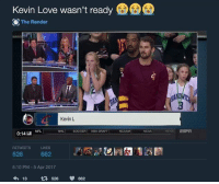 <p>Get you a friend like JR Smith (via /r/BlackPeopleTwitter)</p>: Kevin Love wasn't ready  The Render  Cl  Kevin L  NHL  SOCCER NBA DRAFT  NCAAM  NCAA  NEWS: E  0:14 .ll NFL  RETWEETS  KES  526  5:10 PM -5 Apr 2017  わ13 t7526  662 <p>Get you a friend like JR Smith (via /r/BlackPeopleTwitter)</p>