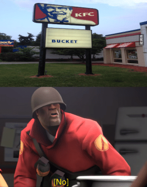Kfc, Team Fortress 2, and This: KFC  BUCKET  No] This Is A Bucket.