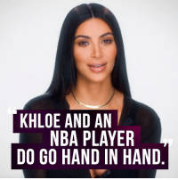 Memes, 🤖, and Kuwtk: KHLOE AND AN  NBA PLAYER  DO GO HAND IN HAND Kim's getting nosy about Khloe's new NBA bae. KUWTK is back TONIGHT!