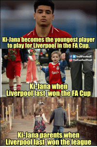 Memes, Liverpool F.C., and The League: Ki-Jana becomes the youngest player  to play for Liverpoolin the FA Cup.  TheFootballTrol  Ki-Jana when  Liverpool last wonthe FA Cup  Hanaparents when  Liverpool last won the league 😅😅 https://t.co/0EpMFhNQYt