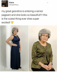 Go mawmaw! | For more @aranjevi: kiana  ayagirlkeyy.  my great grandma is entering a senior  pageant and she looks so beautiful!!!! this  is the cutest thing ever shes super  excited! Go mawmaw! | For more @aranjevi