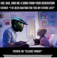 "Dad, Memes, and Gifs: KID: DAD, SING MEA SONG FROM YOUR GENERATION  FATHER: I'VE BEEN WAITING FOR THIS MYENTIRELIFE!*  C: 3  FATHER: OK *CLEARS THROAT*  ''00000HHHHOHOHOHOH000000HHHHHH"" bum-bum-bum-buuuuummmmmmmmm-  ~Matt from the page ~ Threadiverse Stop By: We Post GIFs"