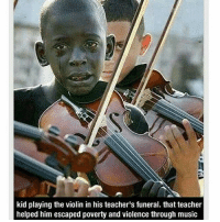 🙏🏽💔✨: kid playing the violin in his teacher's funeral. that teacher  helped him escaped poverty and violence through music 🙏🏽💔✨