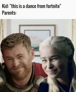"""We are so proud of you. by eeberjeebers MORE MEMES: Kid: """"this is a dance from fortnite""""  Parents: We are so proud of you. by eeberjeebers MORE MEMES"""
