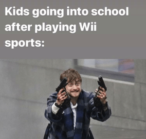 School, Sports, and Kids: Kids going into school  after playing Wii  sports: Pong scares me