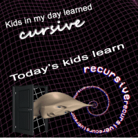 "Reddit, Kids, and Com: Kids in my day learned  recun  Today's kids learn  rsivere  erecurS  Suna <p>[<a href=""https://www.reddit.com/r/surrealmemes/comments/7zpgpu/m_a_x_i_m_u_m_r_e_c_u_r_s_i_o_n/"">Src</a>]</p>"