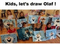 Lol, Memes, and Kids: Kids, let's draw olaf lol leagueoflegends leagueoflegendsmemes leagueoflegend