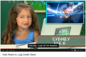 chicken-buddha:  you ignorant fool : KIDS  SYDNEY  ALE 6  One day, Luigi will be stopped  1:02/5:58  Kids React to Luigi Death Stare chicken-buddha:  you ignorant fool