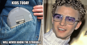Memes, Nostalgia, and Struggle: KIDS TODAY  WILLNEVER KNOWTHE STRUGGLE Hilarious 90s Memes That Will Hit You Right In The Nostalgia