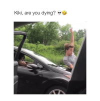Girl Memes, All The, and The Others: Kiki, are you dying? This one ended all the others bye (by: @justjamiie)
