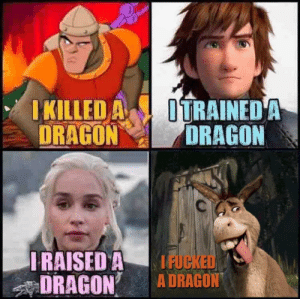Donkey will be the one who sits in the Iron Throne: KILLED A ITRAINEDA  DRAGONDRAGON  RAISED A IFUC  DRAGON A DRAGON Donkey will be the one who sits in the Iron Throne
