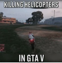 That's one way to take it down...: KILLING HELICOPTERS  IN GTA V That's one way to take it down...