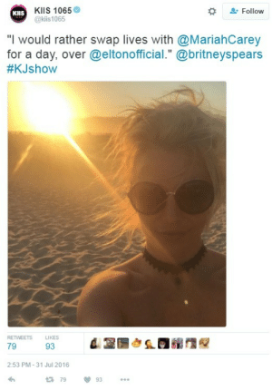 "Tumblr, Blog, and Http: KIlS 1065  @kiis 1065  KIIS  Follow  ""I would rather swap lives with @MariahCarey  for a day, over @eltonofficial."" @britneyspears  #KJshow  RETWEETS  LIKES  2:53 PM-31 Jul 2016  79  93 c-bassmeow:  wouldnt we all    i'd settle for Mariah's toe fungus"