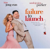 Funny, Nest, and Failure: kim  Jong eum  sarah parker  failure  to  To leave the nest,  some men just need  a little push. Relevant