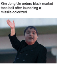 Kim Jong-un: Kim Jong Un orders black market  taco bell after launching a  missile-colorized