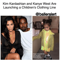 "Kim Kardashian, Memes, and February 15: Kim Kardashian and Kanye West Are  Launching a Children's Clothing Line  balleralert  Kanye & my kids line  coming soon!  #SeguinDress  #Shearling Coat Kim Kardashian and Kanye West Are Launching a Children's Clothing Line -blogged by @BenitaShae ⠀⠀⠀⠀⠀⠀⠀⠀⠀ ⠀⠀⠀⠀⠀⠀⠀⠀⠀ KimKardashian has announced that she and husband KanyeWest are releasing a line of children's clothing via Snapchat. Kardashian teased the collection with a series of videos with their daughter North modeling some of the yet-to-be-released pieces. ⠀⠀⠀⠀⠀⠀⠀⠀⠀ ⠀⠀⠀⠀⠀⠀⠀⠀⠀ ""Daddy and mommy are doing a kids line,"" Kim said in the video. ""These are some of the pieces. Northie picked out the color and the fabric."" ⠀⠀⠀⠀⠀⠀⠀⠀⠀ ⠀⠀⠀⠀⠀⠀⠀⠀⠀ There are no concrete details about when the line will be released or where it will be available but we'd assume with Kanye's influence the line would be high end. ⠀⠀⠀⠀⠀⠀⠀⠀⠀ ⠀⠀⠀⠀⠀⠀⠀⠀⠀ West also plans to unveil Yeezy season five at New York Fashion Week on February 15. ⠀⠀⠀⠀⠀⠀⠀⠀⠀ ⠀⠀⠀⠀⠀⠀⠀⠀⠀ Are you here for a Kim and Kanye children's line?"