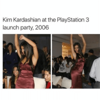 Apparently, Definitely, and Ironic: Kim Kardashian at the PlayStation 3  launch party, 2006 the playstation 3 did not come out in 2006???????? (i looked it up apparently it did but) WE GOT IT WHEN WE MOVED UP HERE IN LIKE 2011-12 like ???? i'm having an existential crisis to be honest i normally chalk this shit up to just bad rememberance but this is one thing i know for definite that ps3 came out after 2009 ( at least )