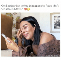 me heart breaks for Kim 💔 - follow @kardashiianvideos (me) for more 💞: Kim Kardashian crying because she fears she's  not safe in Mexico  KEEPING UP WITH me heart breaks for Kim 💔 - follow @kardashiianvideos (me) for more 💞