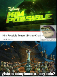 Disney, Kim Possible, and Meme: Kim Possible Teaser | Disney Channel  291 k vistas  İERRYEMEMAZOS  cEsto es omuy bueno 0 muy malo? Que sigue? Papas con lazos?! - meme