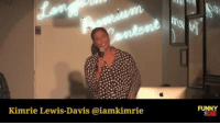 Office Stand-Up! Live Comedy from the FOD Office!: Kimrie Lewis-Davis aiamkimrie  FUNNY Office Stand-Up! Live Comedy from the FOD Office!