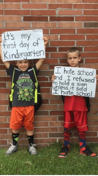 Funny, School, and Back: Kindergarten  T hate school  and I refused  hold a sign  it I hate School two types of people going back to school: