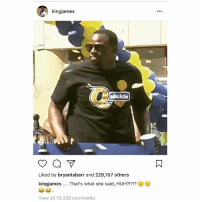 "Basketball, Golden State Warriors, and Huh: kingjames  ulcklo  Liked by bryantabarr and 229,157 others  kingiames That's what she said, HUH?!?!?  View all 19,320 comments Lebron responded to Draymond's ""Quickie"" t-shirt and Draymond immediately clapped back. 😂😂😂😂😂😂😂😂(swipe right)"