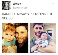 Memes, Arrow, and A Picture: kiralee  @dean kisses  DANNEEL ALWAYS PROVIDING THE  GOODS Now I need a picture with Arrow 😄 ❤