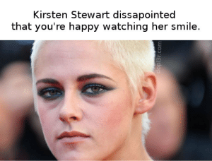 Everyone seems so happy about Charlie's Angels until...: Kirsten Stewart dissapointed  that you're happy watching her smile.  dopl3r.com Everyone seems so happy about Charlie's Angels until...