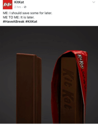"""Bad, Memes, and Http: KitKat  2 hrs  KitKat  ME: I should save some for later.  ME TO ME: It is later.  <p>Evil Kermit Memes officially a bad investment, sell now! via /r/MemeEconomy <a href=""""http://ift.tt/2j1yoMk"""">http://ift.tt/2j1yoMk</a></p>"""