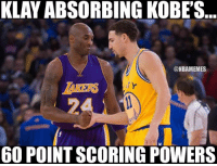 Klay Thompson scored 60 points in just 3 quarters.: KLAY ABSORBING KOBE'S  @NBAMEMES  600 POINTSCORING POWERS Klay Thompson scored 60 points in just 3 quarters.