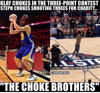 """Memes, Good, and 🤖: KLAY CHOKES IN THE THREE-POINT CONTEST  STEPH CHOKES SHOOTING THREES FOR CHARITY.  @NBAMEMMES  """"THE CHOKE BROTHERS Not a good night for Steph and Klay. WarriorsNation stephcurry klaythompson nbamemes nbaallstar"""