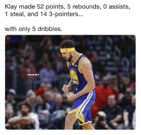 The amazing story of Klay Thompson. 👀  PROOF: bit.ly/Klay5Dribbles: Klay made 52 points, 5 rebounds, 0 assists,  1 steal, and 14 3-pointers...  with only 5 dribbles  CNBAMEMES The amazing story of Klay Thompson. 👀  PROOF: bit.ly/Klay5Dribbles