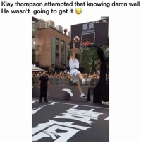 Funny, Klay Thompson, and Knowing: Klay thompson attempted that knowing damn well  He wasn't going to get it  要疯 😭😭