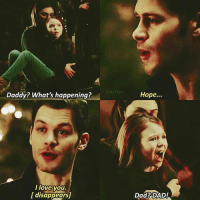 ❦ 4x13 ❦ This is just heartbreaking, her scream got to me so hard. I'm not sure I even want to recap the season finale because I don't have much to say, and what I do have to say, I ain't gonna sugarcoat it. — hayleymarshall josephmorgan phoebetonkin klausmikaelson thevampirediaries tvd theoriginals klope klaylope marcelgerard: klaylope  Daddy? What's happening?  Hope...  l love vou.  l disappears  Dad? DAD! ❦ 4x13 ❦ This is just heartbreaking, her scream got to me so hard. I'm not sure I even want to recap the season finale because I don't have much to say, and what I do have to say, I ain't gonna sugarcoat it. — hayleymarshall josephmorgan phoebetonkin klausmikaelson thevampirediaries tvd theoriginals klope klaylope marcelgerard