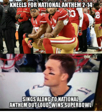 Coincidence? I think not: KNEELS FOR NATIONAL ANTHEM 2-14  SINGS ALONGTONATIONAL  ANTHEM OUT LOUD-WINS Coincidence? I think not
