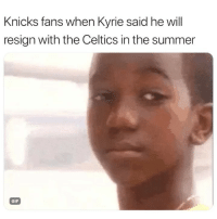 Basketball, Gif, and New York Knicks: Knicks fans when Kyrie said he will  resign with the Celtics in the summer  GIF They hurt 😂 nbamemes nba knicks kyrie