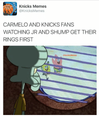 THE LIFE OF A KNICKS FAN IS SO PAINFUL. More than 25% of that Cavs squad are former Knicks. -Tommy  New York Knicks Memes: Knicks Memes  @Knicks Memes  CARMELO AND KNICKS FANS  WATCHING JR AND SHUMP GET THEIR  RINGS FIRST  Knicks Memes THE LIFE OF A KNICKS FAN IS SO PAINFUL. More than 25% of that Cavs squad are former Knicks. -Tommy  New York Knicks Memes