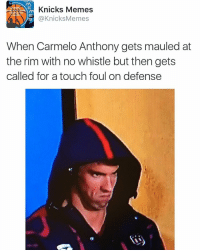 Dear ref, I got fouled but you still ain't call it, I left my cell my pager and my home phone at the bottom: Knicks Memes  @Knicks Memes  When Carmelo Anthony gets mauled at  the rim with no whistle but then gets  called for a touch foul on defense Dear ref, I got fouled but you still ain't call it, I left my cell my pager and my home phone at the bottom