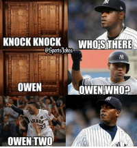 Baseball, Friends, and Lol: KNOCK KNOCK  WHOS THERE  SportsJokes  OWEN TWO Lol knock knock DOUBLETAP and TAG baseball lovers friends for a laugh