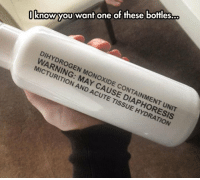 Tumblr, Blog, and Water: know you want one of these bottles.  DIHYDROGEN MONOXIDE CONTAINMENT UNIT  WARNING: MAYCORESIS  MICTU  RITION AND ACUTE TISSUE HYDRATION novelty-gift-ideas:  Dihydrogen Monoxide Bottle