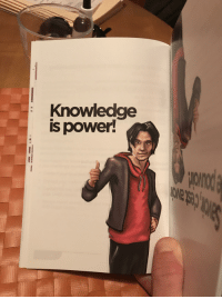the more you know: Knowlecdge  is power!