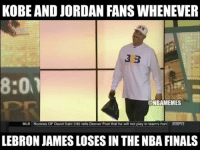 ACCURATE😂😂😂: KOBE AND JORDAN FANS WHENEVER  33  8:01  @NBAMEMES  MLB Rockies OF David Dahl (rib) tells Denver Post that he will not play in team's hom ESTT  LEBRON JAMES LOSES IN THENBA FINALS ACCURATE😂😂😂