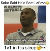 "Memes, Kobe, and Lebron: Kobe Said He'd Beat LeBron  IN BG  TRETBALL  ""Who would normally win in alon lbetween you and Lebron?""  @clean estchp  1v1 in his sleep I think he would as well 🐐 - Via: @cleanestclipz - Follow ME (@basketballsyndrome) for more!"