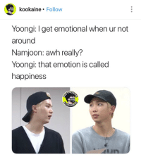 DAMN😮  BTS Love Yourself: Tear , buy it quickly here from Amazon : https://amzn.to/2kiocyn 😄😄😄: kookaine. Follow  Yoongi: I get emotional when ur not  around  Namjoon: awh really?  Yoongi: that emotion is called  happiness  STAER  OKAI DAMN😮  BTS Love Yourself: Tear , buy it quickly here from Amazon : https://amzn.to/2kiocyn 😄😄😄