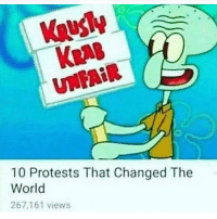 KRUSTY KRAB IS UNFAIR, MR. KRABS IS IN THERE 🦀 Going live in 5 min!! Who's going to watch the stream :) - Like my memes? Turn on my post notifications! 📲 - GamingPosts CaulOfDuty CallOfDuty Memes Cod JustinBieber Gaming PC Xbox LMAO Playstation Ps4 XboxOne CSGO Gamer Battlefield1 SelenaGomez بوس_ستيشن GTA Follow MLG Meme InfiniteWarfare MWR Like YouTube Relatable Like4Like Like4Follow DankMemes: KRAB  10 Protests That Changed The  World  267,161 views KRUSTY KRAB IS UNFAIR, MR. KRABS IS IN THERE 🦀 Going live in 5 min!! Who's going to watch the stream :) - Like my memes? Turn on my post notifications! 📲 - GamingPosts CaulOfDuty CallOfDuty Memes Cod JustinBieber Gaming PC Xbox LMAO Playstation Ps4 XboxOne CSGO Gamer Battlefield1 SelenaGomez بوس_ستيشن GTA Follow MLG Meme InfiniteWarfare MWR Like YouTube Relatable Like4Like Like4Follow DankMemes