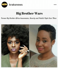 Tboss re-ignites rivalry between former Big Brother Africa housemates Beverly Osu (Nigeria) and Pokello Nare (Zimbabwe ). Head on over and follow @kraksnews for the full gist. beinformed kraksnews krakstv: KRAKS  kraksnews  NEWS  Big Brother Wars  Former Big Brother Africa housemates, Beverly and Pokello Fight Over TBoss Tboss re-ignites rivalry between former Big Brother Africa housemates Beverly Osu (Nigeria) and Pokello Nare (Zimbabwe ). Head on over and follow @kraksnews for the full gist. beinformed kraksnews krakstv