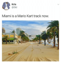 I've dreamt of this moment my entire life: Kris  @5kl  Miami is a Mario Kart track now I've dreamt of this moment my entire life