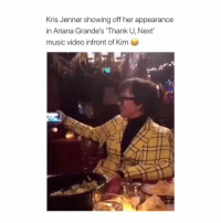 lmao that's actually pretty cute :) if you know any celebrities following me let me know on my DMs :-): Kris Jenner showing off her appearance  in Ariana Grande's Thank U, Next  music video infront of Kim lmao that's actually pretty cute :) if you know any celebrities following me let me know on my DMs :-)