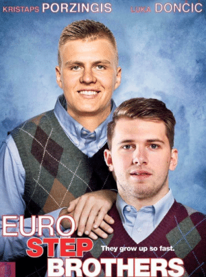 We need a remake 😂 https://t.co/uCYA7AcvGM: KRISTAPS PORZINGIS  LUKA DONCIC  EURO  STEP  BROTHERS  They grow up so fast. We need a remake 😂 https://t.co/uCYA7AcvGM